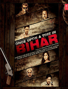 Once Upon A Time In Bihar Poster